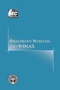 Broadband Wireless and WIMAX