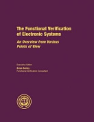 The Functional Verification of Electronic Systems