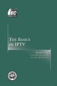 The Basics of IPTV