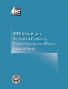 IPTV Multimedia Networks