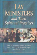 Lay Ministers and Their Spiritual Practices