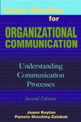 Case Studies for Organizational Communication