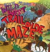 The Wild West Trail Ride Maze