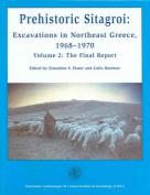 Prehistoric Sitagroi: Excavations in Northeast Greece 1968-1970