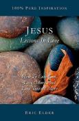 Jesus: Lessons in Love