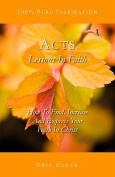 Acts: Lessons in Faith