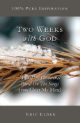Two Weeks with God