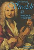 Antonio Vivaldi and the Baroque Tradition
