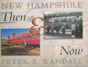 New Hampshire Then & Now