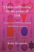 Chakra Selfhealing by the Power of Om