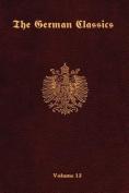 The German Classics-Volume 13