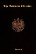 The German Classics-Volume 9