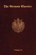 The German Classics-Volume 15