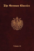 The German Classics Vol.16