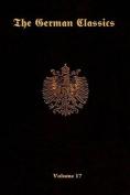 The German Classics Vol.17