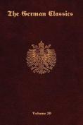 The German Classics -Volume 20