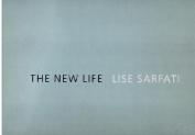 Lisa Sarfati: The New Life