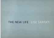 Lisa Sarfati: The New Life
