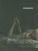 Phillip Toledano: Phonesex