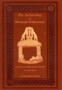 The Archaeology of Heinrich Schliemann