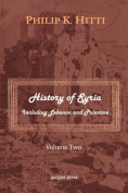 History of Syria Including Lebanon and Palestine
