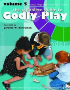 Godly Play: Practical Helps from the Godly Play Community