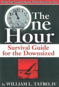 One Hour Survival Guide for the Downsized