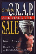 Cut the C.R.A.P. and Make the Sale