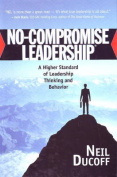 No-Compromise Leadership