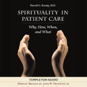 Spirituality in Patient Care [Audio]