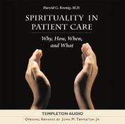 Spirituality in Patient Care [Audio]