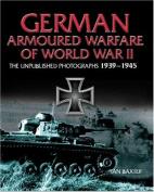 German Armored Warfare of World War II