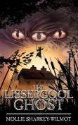 The Lissergool Ghost