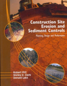 Construction Site Erosion and Sediment Controls