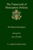 The Framework of Hemisphere Defense
