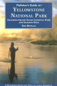 Anglers Book Supply Co 1-932098-14-3 Fly Fishers Guide To Yellowstone National Park - Grand Teton National Park