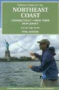 Anglers Book Supply Co 1-932098-67-4 Fly Fishers Guide To North East Coast