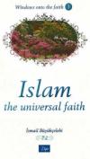 Islam: The Universal Faith
