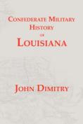 Confederate Military History of Louisiana