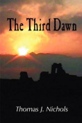The Third Dawn