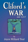 Cliford's War and A.E.P.