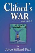 Cliford's War and A.E.P.