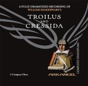 Troilus and Cressida  [Audio]
