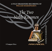 The Two Noble Kinsmen  [Audio]