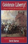 Celebrate Liberty! Famous Patriotic Speeches & Sermons