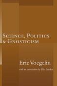 Science Politics Gnosticism