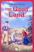 The Good Land