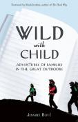 Wild with Child