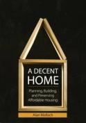 A Decent Home