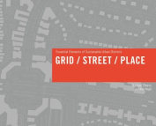 Grid/ Street/ Place